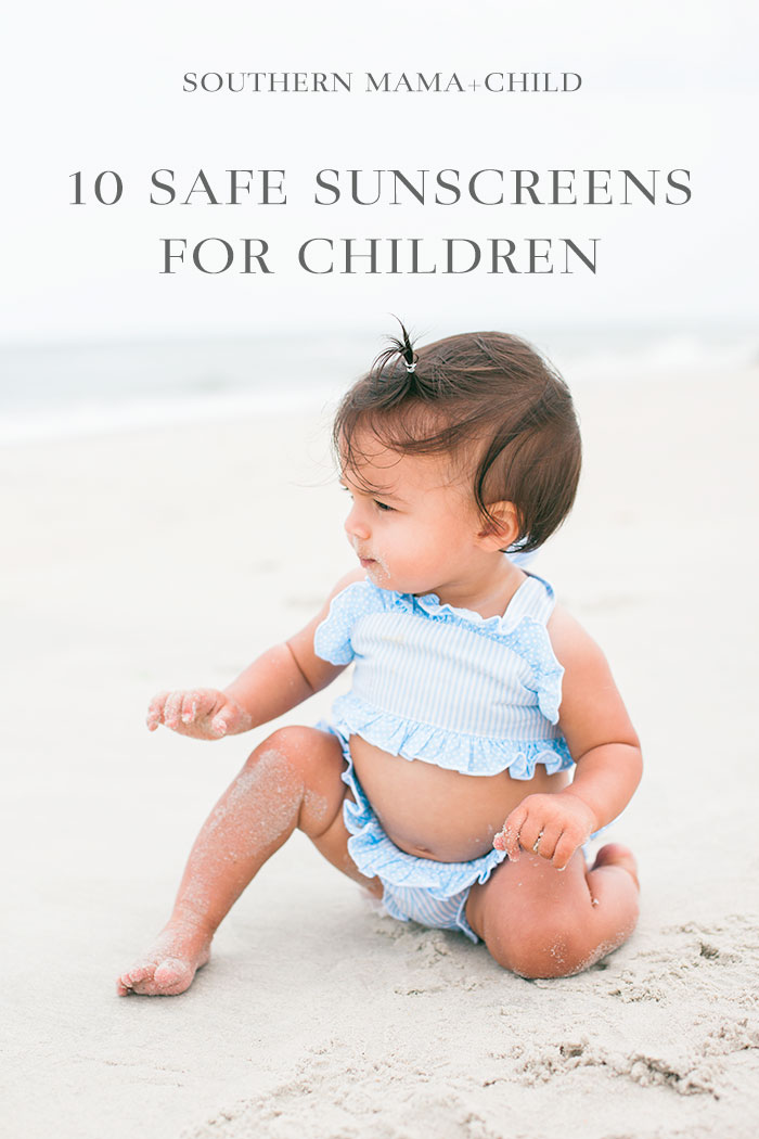 10 Safe Sunscreens for Children