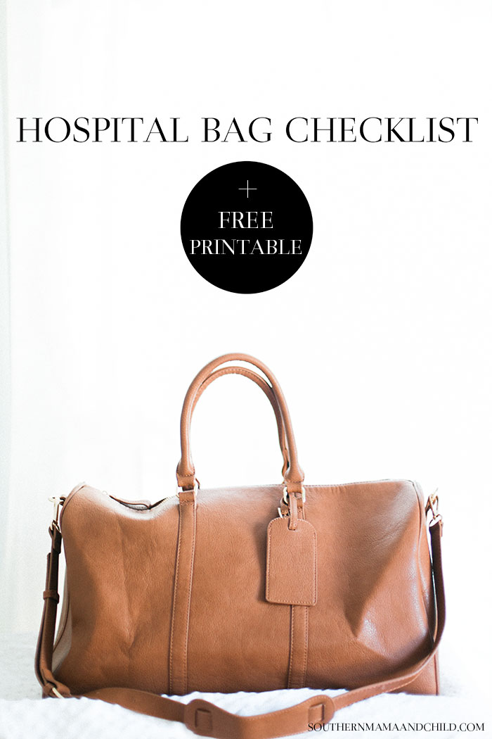 Hospital Bag Checklist + Free Printable